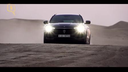 迪拜试驾2018款玛莎拉蒂Levante